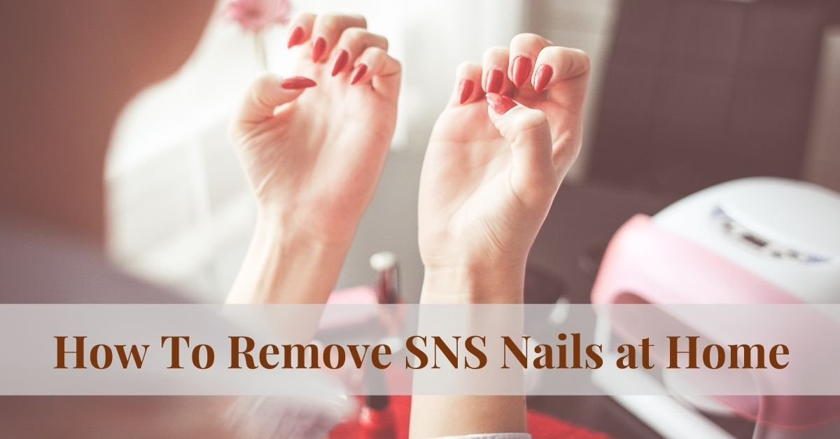 how to remove sns nails