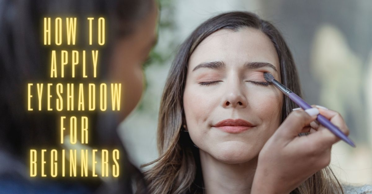 how toapply eyeshadow for beginners
